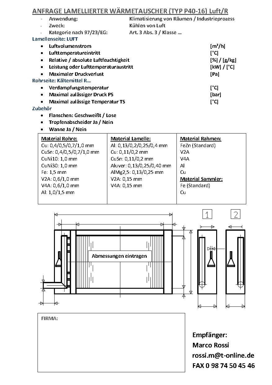 Anfrage Lamellierter Wärmetauscher (Typ P40-16) Luft/R Verdampfer